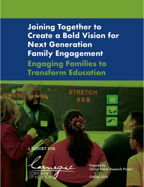 Joining Together to Create a Bold Vision for Next Generation Family Engagement